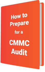 How to Prepare for a CMMC Audit
