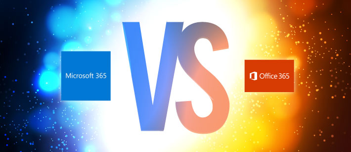 Microsoft 365 versus Office 365
